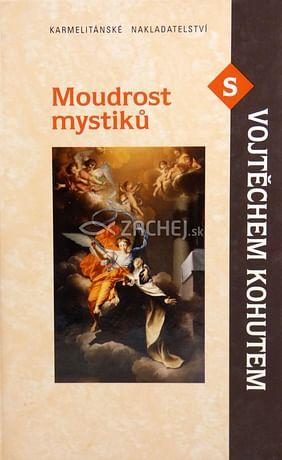 Moudrost mystiků s Vojtěchem Kohutem