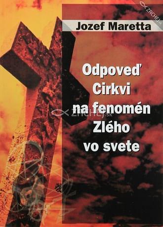 Odpoveď Cirkvi na fenomén Zlého vo svete