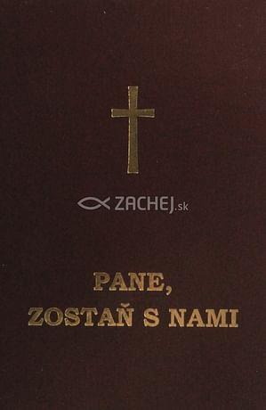 Pane, zostaň s nami (hnedá obálka)