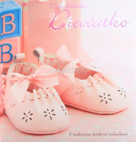 Dievčatko - Naše bábätko