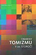 Obmeny tomizmu v 20. storočí