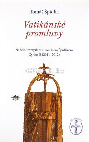 Vatikánské promluvy - Cyklus B (2011–2012)