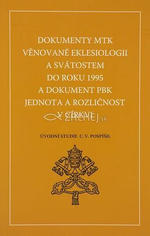 Dokumenty Mezinárodní teologické komise věnované eklesiologii a svátostem do roku 1995 a dokument Papežské biblické komise Jedno