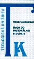 Úvod do pastorálnej teológie
