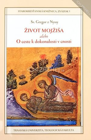 Život Mojžiša alebo O ceste k dokonalosti v cnosti