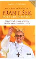 František - pápež chudobných
