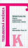 Špiritualita podľa Katechizmu katolíckej Cirkvi