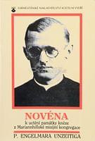 Novéna k uctění památky kněze Engelmara Unzeitiga (1911 - 1945)