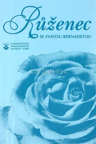 Růženec se sv. Bernadetou