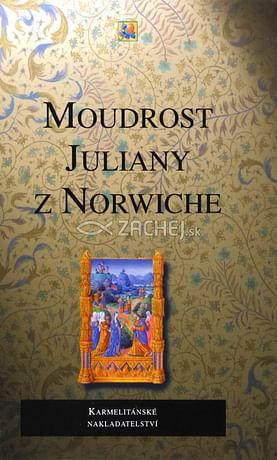Moudrost Juliany z Norwiche