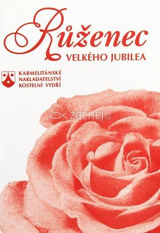 Růženec velkého jubilea