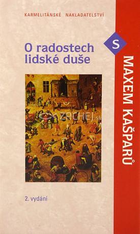 O radostech lidské duše s Maxem Kašparů