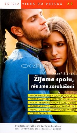 Žijeme spolu, nie sme zosobášení - 29/2013