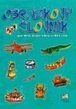 Obrázkový slovník pre deti, ktoré chcú vedieť viac