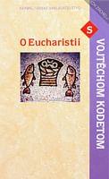 O Eucharistii s Vojtěchom Kodetom
