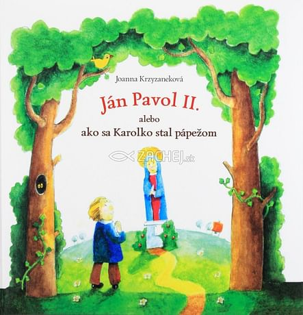 Ján Pavol II. alebo ako sa Karolko stal pápežom
