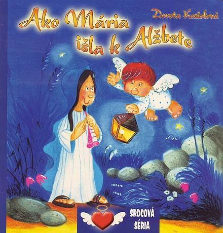 Ako Mária išla k Alžbete
