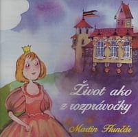 CD: Život ako z rozprávočky