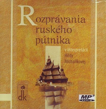 CD: Rozprávania ruského pútnika (mp3)