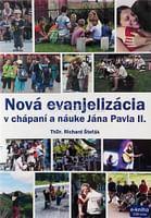 CD: Nová evanjelizácia v chápaní a náuke Jána Pavla II.