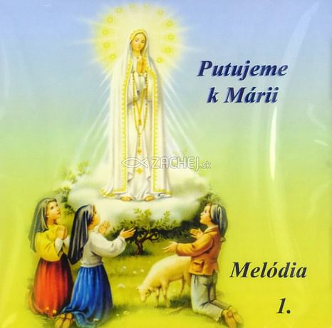CD - Putujeme k Márii