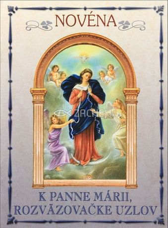 Novéna k Panne Márii, Rozväzovačke uzlov