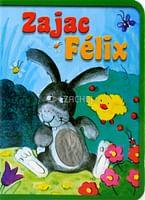 Zajac Félix