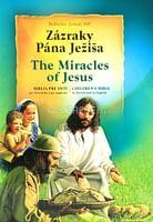 Zázraky Pána Ježiša - The Miracles of Jesus