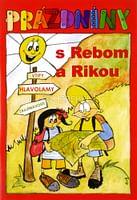 Prázdniny s Rebom a Rikou